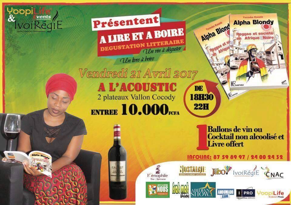 Dégustation littéraire/ À Lire Et À Boire, un livre sur Alpha Blondy signé Yacouba Konaté