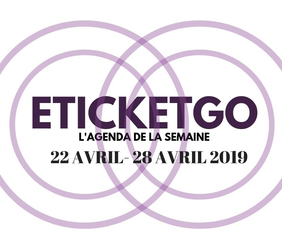 Semaine de 22 au 28 Avril 2019