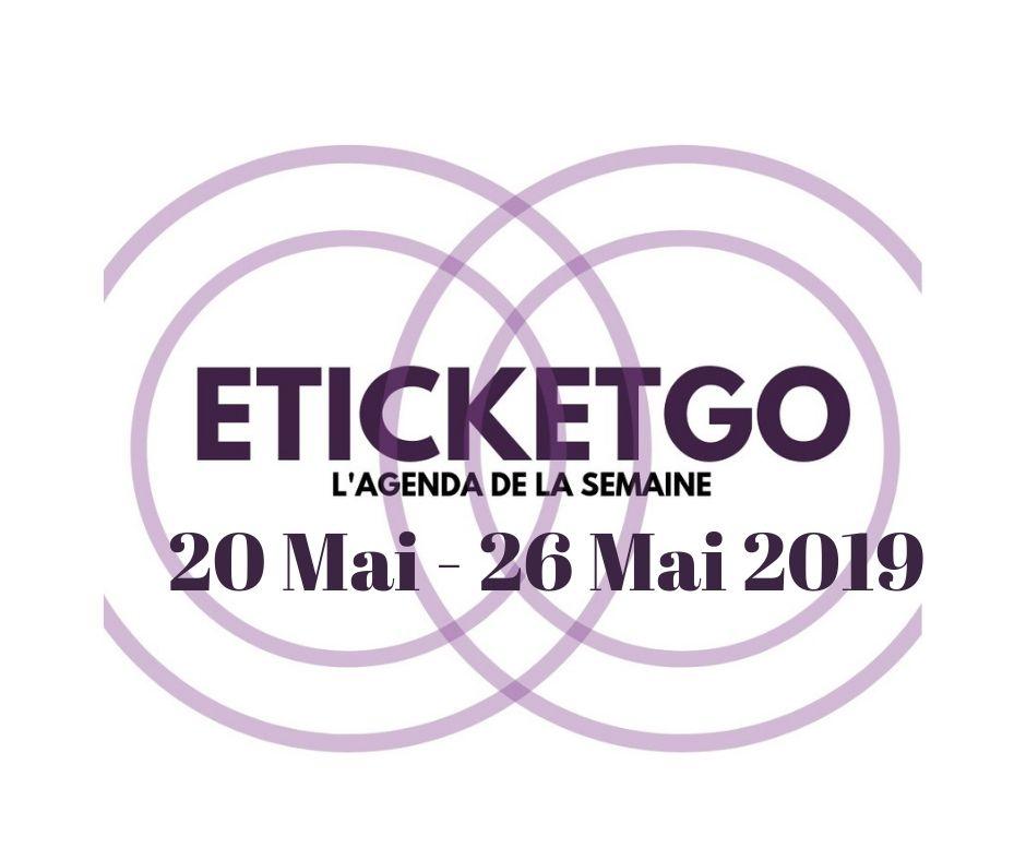 Semaine du 20 au 26 Mai 2019